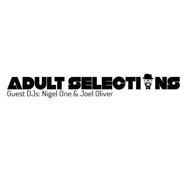 Adult_Selections_Logo_GUEST-DJ_Nigel_Joel-SQ