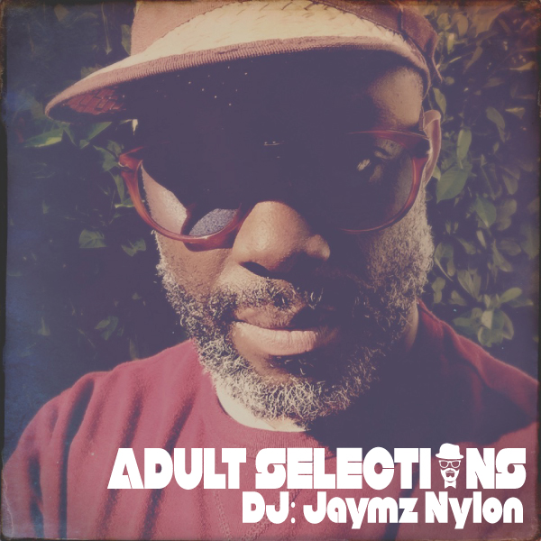 DJ-Jaymz-Nylon---Adult-Selections--165-600x600